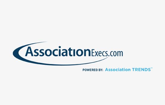 AssociationExecs.com Powered By: Association TRENDS